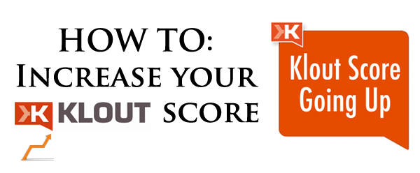 how-to-increase-your-klout-score