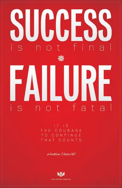 success-is-not-final-failure-is-not-fatal